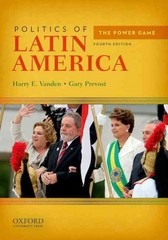 Politics of Latin America 4th edition 9780199797141 0199797145