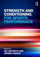 Strength and Conditioning for Sports Performance 1st Edition 9780415578219 0415578213