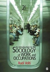 An Introduction to the Sociology of Work and Occupations 2nd edition 9781412992855 1412992850