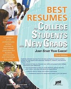 Best Resumes for College Students and New Grads 3rd Edition 9781593578879 1593578873