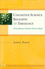 Cognitive Science, Religion, and Theology 1st Edition 9781599473819 159947381X