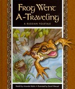Frog Went A-Traveling 0 9781609731366 1609731360