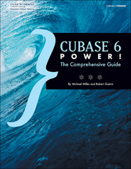 Cubase 6 Power! 1st edition 9781435460225 1435460227