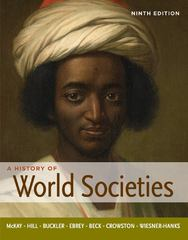 A History of World Societies, Combined Volume 9th edition 9780312666910 0312666918