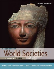A History of World Societies, Volume A: To 1500 9th edition 9780312666941 0312666942