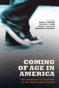 Coming of Age in America 1st Edition 9780520270923 0520270924
