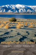 Rough-Hewn Land 1st Edition 9780520259355 0520259351
