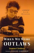 When We Were Outlaws 1st Edition 9781935226512 1935226517