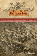 The Paper Road 1st Edition 9780520269033 0520269039