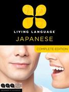 Living Language Japanese, Complete Edition 1st Edition 9780307478658 0307478653