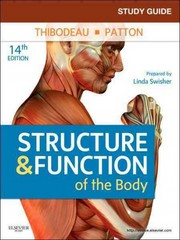 Study Guide for Structure & Function of the Body 14th edition 9780323077231 0323077234