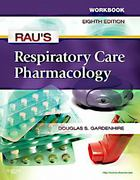 Workbook for Rau's Respiratory Care Pharmacology 8th Edition 9780323080279 0323080278