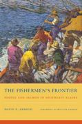 The Fishermen's Frontier 1st Edition 9780295991375 0295991372