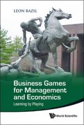 Business Games for Management and Economics 0 9789814355575 9814355577