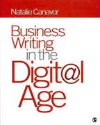 Business Writing in the Digital Age 1st Edition 9781412992503 1412992508