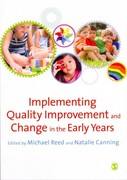 Implementing Quality Improvement & Change in the Early Years 0 9780857021694 0857021699