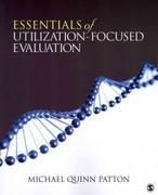 Essentials of Utilization-Focused Evaluation 0 9781412977418 141297741X