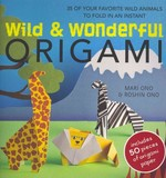 Wild and Wonderful Origami 0 9781907563560 1907563563