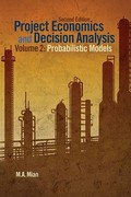Project Economics and Decision Analysis 2nd Edition 9781593702090 1593702094