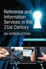 Reference and Information Services in the 21st Century 2nd Edition 9781555707408 1555707408
