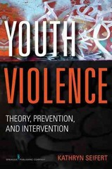 Youth Violence 1st Edition 9780826107411 0826107419