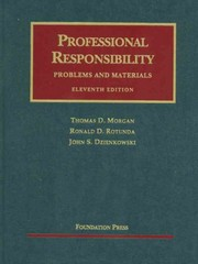 Professional Responsibility, Problems and Materials 11th Edition 9781599418544 1599418541