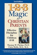 1-2-3 Magic for Christian Parents 2nd edition 9781889140599 1889140597