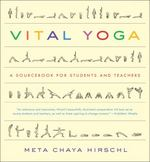 Vital Yoga 1st Edition 9781615190409 1615190406