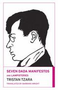 Seven Dada Manifestos and Lampisteries 0 9780714544502 0714544507