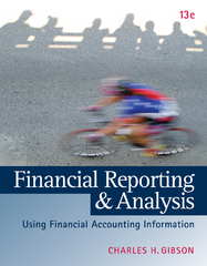 Financial Reporting and Analysis (with ThomsonONE Printed Access Card) 13th Edition 9781133188797 1133188796