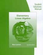 Student Solutions Manual for Larson/Falvo's Elementary Linear Algebra 7th edition 9781133111320 1133111327