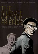 Silence of Our Friends, The 1st Edition 9781596436183 1596436182