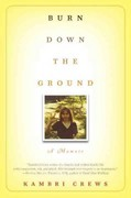 Burn Down the Ground 1st Edition 9780345516022 0345516028