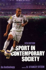 Sport in Contemporary Society, 9th Edition 9th edition 9781612050324 1612050328