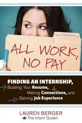 All Work, No Pay 1st Edition 9781607741688 1607741687