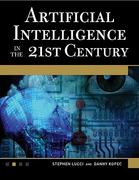 Artificial Intelligence in the 21st Century 1st Edition 9781936420230 1936420236
