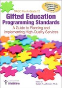 NAGC Pre-K-Grade 12 Gifted Education Programming Standards 1st Edition 9781593638450 1593638450