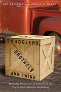Smugglers, Brothels, and Twine 0 9780816528769 0816528764
