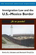 Immigration Law and the U.S.Mexico Border 1st Edition 9780816527809 0816527806