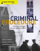 Cengage Advantage Books: Criminal Procedure for the Criminal Justice Professional 11th edition 9781133308379 1133308376