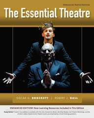 The Essential Theatre, Enhanced 10th Edition 9781133307280 1133307280