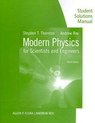 Student Solutions Manual for Thornton/Rex's Modern Physics for Scientists and Engineers 4th edition 9781133112198 1133112196