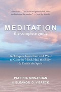 Meditation - The Complete Guide 1st Edition 9781608680474 1608680479
