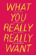 What You Really Really Want 1st Edition 9781580053440 1580053440