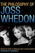 The Philosophy of Joss Whedon 0 9780813134192 0813134196