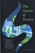 The Nature of Science 1st Edition 9781442209527 1442209526
