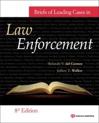 Briefs of Leading Cases in Law Enforcement 8th edition 9781437735062 1437735061