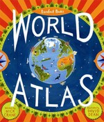 Barefoot Books World Atlas 1st Edition 9781846863332 1846863333