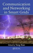 Communication and Networking in Smart Grids 1st edition 9781439878736 1439878730
