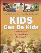 Kids Can Be Kids 1st Edition 9780803612280 0803612281